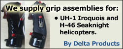 Grip assemblies for UH-1 Iroquois and H-46 Seaknight helicopters.