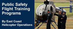 Public Safety Flight Training Programs by East Coast Helicopter Operations