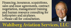 Wahlberg Aviation Services, LLC. Please call for consultation.