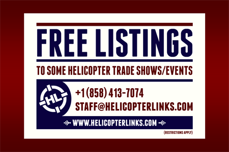 Helicopter Links offers multiple free listings to all helicopter trade shows, conferences, events, air shows, competitions, competition teams and display teams.