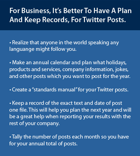 Plan for and keep records for your Twitter posts.